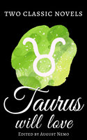 Two classic novels Taurus will love - Jane Austen, Thomas Hardy, August Nemo