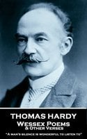 Wessex Poems & Other Verses - Thomas Hardy