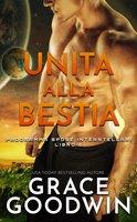 Unita Alla Bestia - Grace Goodwin