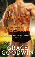 Amata Dalla Bestia - Grace Goodwin