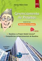 Gerenciamento de Projetos: Estudo de caso - Rosalina e o Piano - Alonso Mazini Soler
