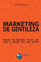 Marketing de Gentileza - Laíze Damasceno