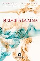 Medicina da alma - Robson Pinheiro, Joseph Gleber