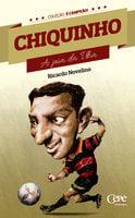 Chiquinho - Ricardo Novelino