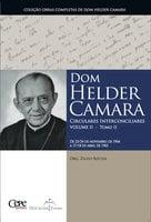Dom Helder Camara Circulares Interconciliares Volume II - Tomo II - Dom Helder Camara