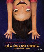 Laila tinha uma surpresa - Tania Menai, Luciana P. Lederman