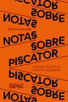 Notas sobre Piscator - Judith Malina