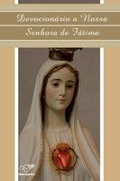 Devocionário a Nossa Senhora de Fátima - Comunidade Canção Nova