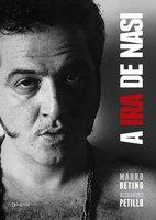 A ira de Nasi - Mauro Beting, Alexandre Petillo