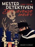 Mesterdetektiven 2: Det levende skelet - Robert Sterling