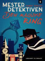 Mesterdetektiven 5: Den magiske ring - Robert Sterling