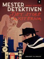Mesterdetektiven 4: Det store mysterium - Robert Sterling