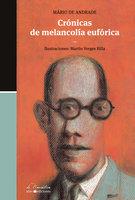 Crónicas de melancolía eufórica - Mário De Andrade