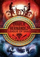 Charlie Hernández & the League of Shadows - Ryan Calejo