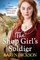 The Shop Girl's Soldier - Karen Dickson