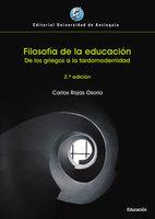 Filosofía de la educación - Carlos Rojas Osorio