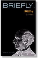 Briefly: Mills' On Liberty - David Mills Daniel