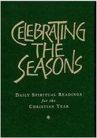 Celebrating the Seasons - Robert Atwell