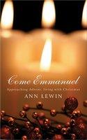 Come Emmanuel - Ann Lewin
