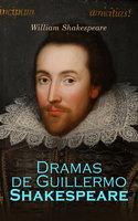 Dramas de Guillermo Shakespeare: El Mercader de Venecia, Macbeth, Romeo y Julieta, Otelo - William Shakespeare