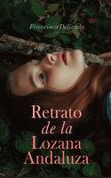 Retrato de la Lozana Andaluza - Francisco Delicado