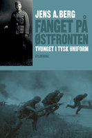 Fanget på Østfronten - Ole Sønnichsen, Jens Berg