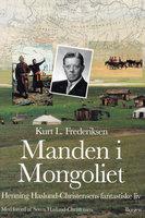 Manden i Mongoliet - Kurt L. Frederiksen