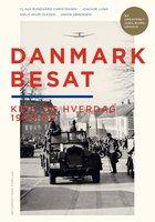 Danmark Besat - Claus Bundgård Christensen, Jakob Sørensen, Joachim Lund, Niels Wium Olesen