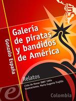 Galería de piratas y bandidos de América - Gonzalo España