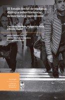 El Estado Social de mañana diálogos sobre bienestar, democracia y capitalismo - Paula Cubillos, Natalia Slachevsky