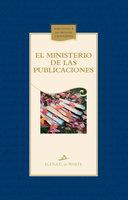 El ministerio de las publicaciones - Elena G. de White