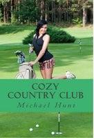 Cozy Country Club - Michael Hunt