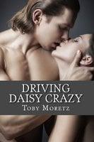 Driving Daisy Crazy - Toby Moretz