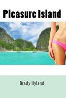 Pleasure Island - Brady Hyland