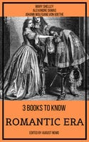 3 books to know Romantic Era - Mary Shelley, Alexandre Dumas, Johann Wolfgang von Goethe, August Nemo