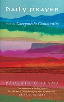 Daily Prayer with the Corrymeela Community - Pádraig Ó Tuama