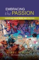 Embracing the Passion - Nigel Pimlott