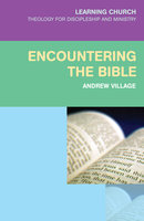 Encountering the Bible - Andrew Village
