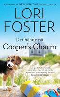Det hände på Coopers Charm - Lori Foster