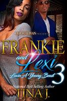 Frankie and Lexi 3 - Tina J.