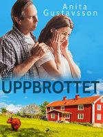 Uppbrottet - Anita Gustavsson