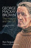 George MacKay Brown - Ron Ferguson