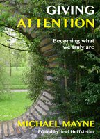 Giving Attention - Michael Mayne