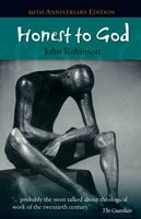 Honest to God - John A.T. Robinson