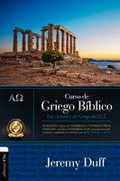 Curso de griego bíblico - Jeremy Duff