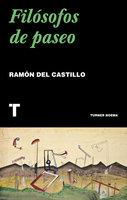 Filósofos de paseo - Ramón del Castillo