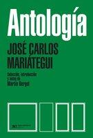 Antología - José Carlos Mariátegui
