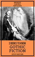 3 books to know Gothic Fiction - Edgar Allan Poe, Ann Radcliffe, Clara Reeve, August Nemo