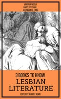 3 Books To Know Lesbian Literature - Virginia Woolf, Radclyffe Hall, Sheridan Le Fanu, August Nemo