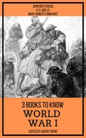 3 books to know World War I - H.G. Wells, Mary Roberts Rinehart, John Dos Passos, August Nemo
